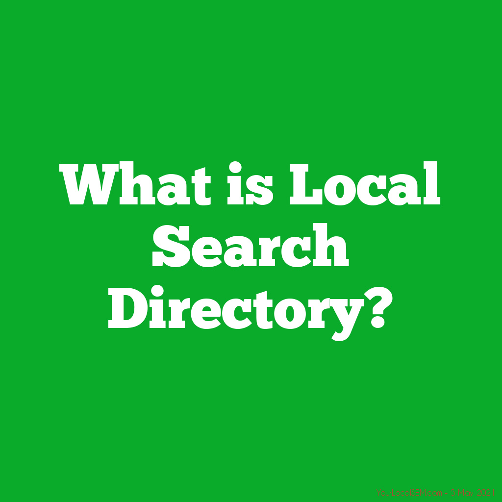 What is Local Search Directory?YourLocalSEM.com