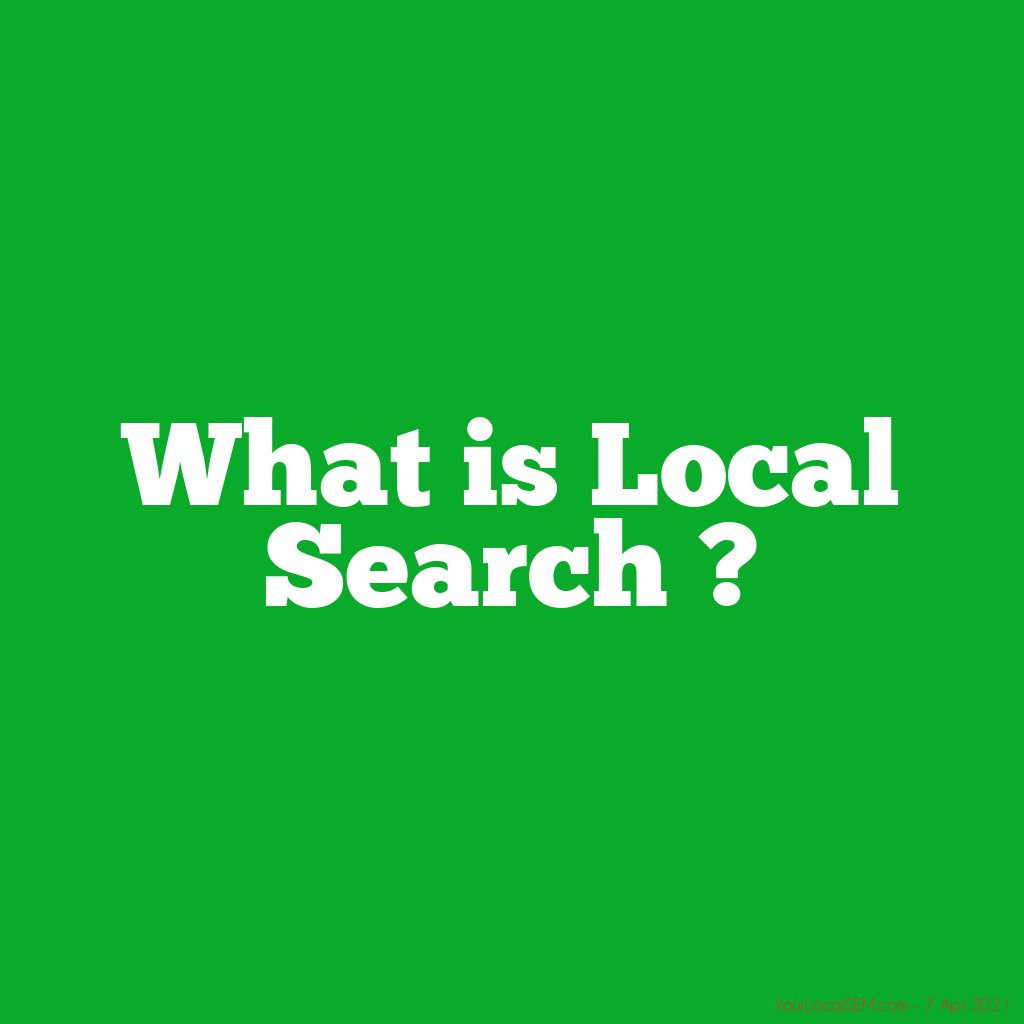 What is Local Search ?YourLocalSEM.com